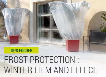 Frost protection: Winter film and fleece